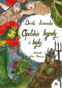 Opolskie legendy i bajki